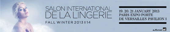 SALON INTERNATIONAL DE LA LINGERIE 2013